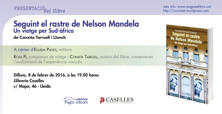 Seguint el rastre de Nelson Mandela (Lleida)